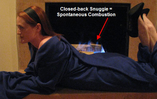 Never close the back of the Snuggie. There is a reason it opens in the back, and Wicked Blue Flames is thy name...Dude, she looks like Julianne Moore in a Snuggie.